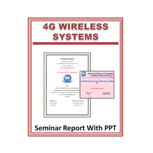 4G Wireless Systems Seminar Report With PPT