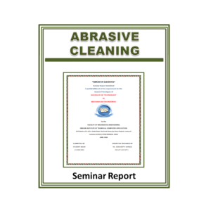 Abrasive Cleaning Seminar Report