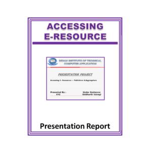Accessing E-Resource Presentation Report