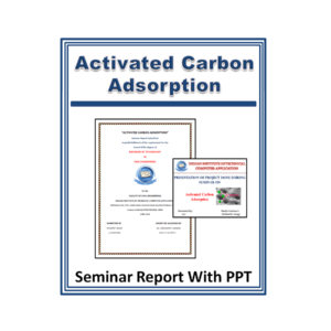 Activated Carbon Adsorption Seminar Report With PPT