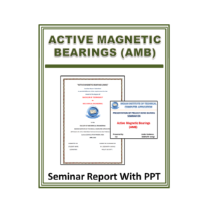 Active Magnetic Bearings (AMB) Seminar Report With PPT