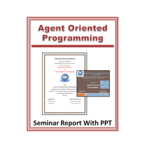 Agent Oriented Programming Seminar Report With PPT