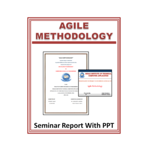 Agile Methodology Seminar Report With PPT