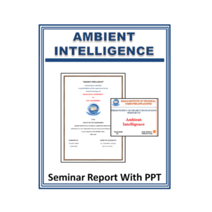 Ambient Intelligence Seminar Report With PPT