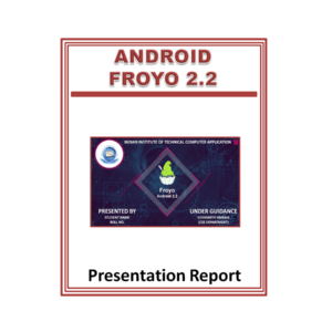 Android Froyo 2.2 Presentation Report