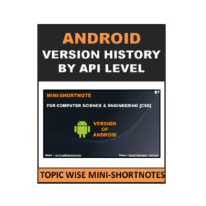 Android Version history by API level Main Mini-Shortnotes