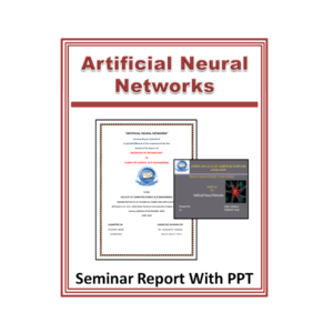 Artificial Neural Networks Seminar Report With PPT