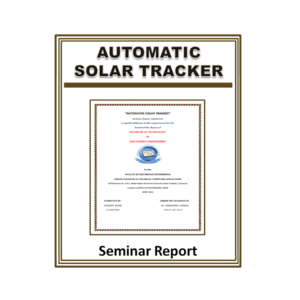 Automatic Solar Tracker Seminar Report