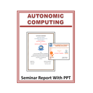 Autonomic Computing Seminar Report With PPT