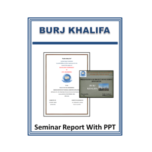 BURJ KHALIFA Seminar Report With PPT