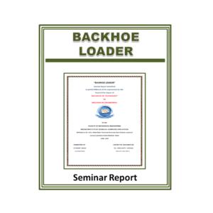 Backhoe Loader Seminar Report
