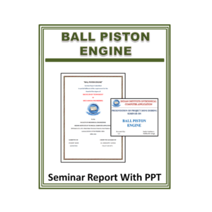 Ball Piston Engine Seminar Report with PPT
