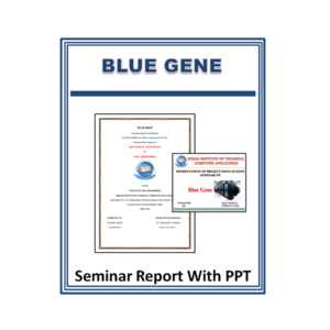 Blue Gene Seminar Report With PPT