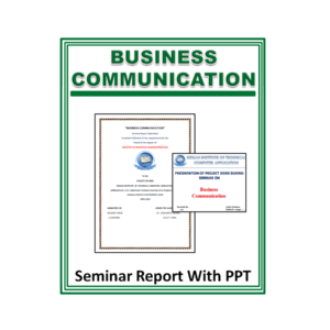 Business Communication Seminar Report With PPT