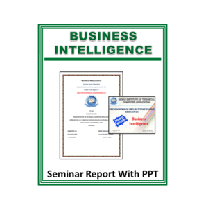 Business Intelligence Seminar Report With PPT