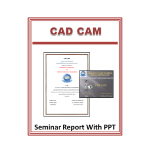 CAD CAM Seminar Report and PPT