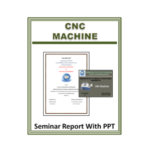CNC Machine Seminar Report With PPT