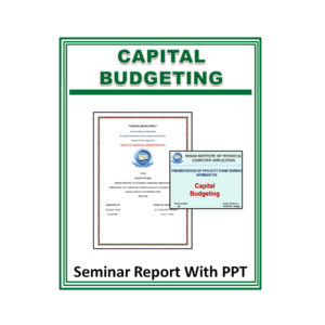 Capital Budgeting Seminar Report With PPT