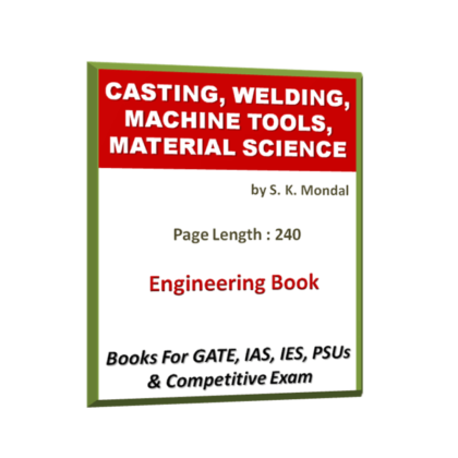 Casting, Welding, Machine Tools, Material Science Book
