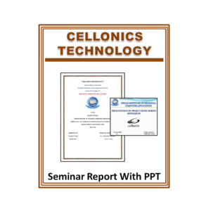 Cellonics Technology Seminar Report With PPT