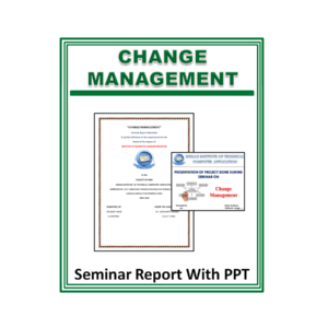 Change Management Seminar Report With PPT