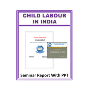 Child Labour Seminar Report with PPT