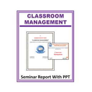 Classroom Management Seminar Report With PPT