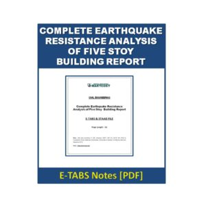 Complete Earthquake Resistance Analysis Of Five Storey Building Report