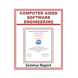 Computer Aided Software Engineering Seminar Report