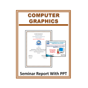 Computer Graphics Seminar Report With PPT