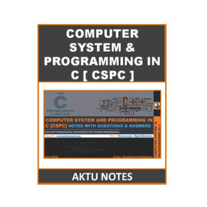 Computer System And Programming In C AKTU Note
