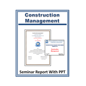 Construction Management Seminar Report With PPT