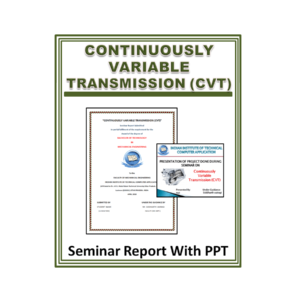 Continuously Variable Transmission (CVT) Seminar Report with PPT