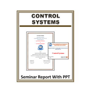 ContrControl Systems Seminar Report With PPTol Systems Seminar Report With PPT