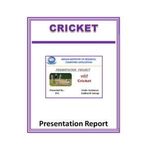 Cricket Presentation Report
