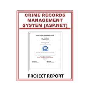 Crime Records Management system [asp.net] Project Report
