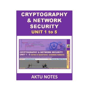 Cryptography & Network Security AKTU Note