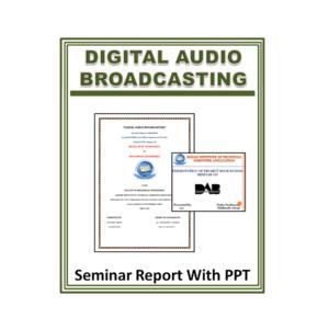 DIGITAL AUDIO BROADCASTING Seminar Report With PPT