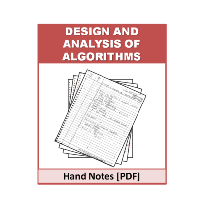 Design and Analysis of Algorithms Hand Note