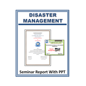 Disaster Management Seminar Report With PPT