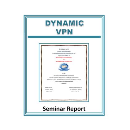 Dynamic VPN Seminar Report