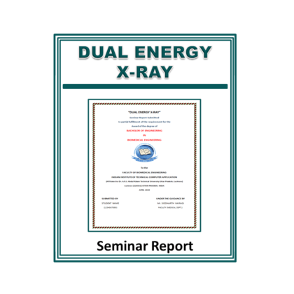 Dual Energy X-ray Seminar Report