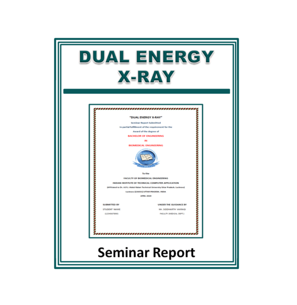 Dual Energy X-ray Seminar Report