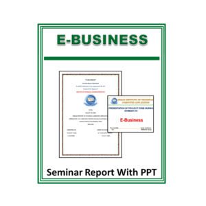 E-Business Seminar Report With PPT