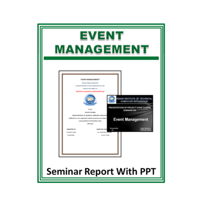 Event Management Seminar Report with PPT