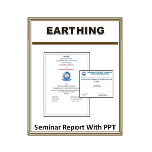 Earthing Seminar Report with PPT