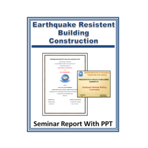 Earthquake Resistant Building Construction Seminar Report with PPT