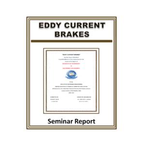 Eddy current brakes Seminar Report
