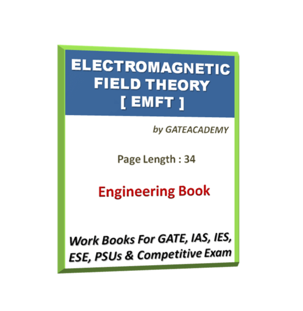 Electromagnetic Field Theory [EMFT] Work Book