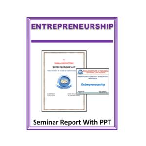 Entrepreneurship Seminar Report With PPT